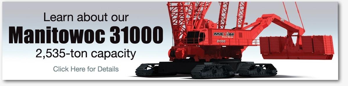 Maxim crane Manitowoc 31000 rental service